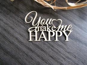 """Чипборд """"You make me happy"""""""